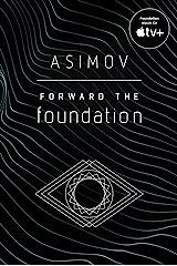 Forward the Foundation Kindle Edition