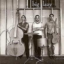 the big lazy