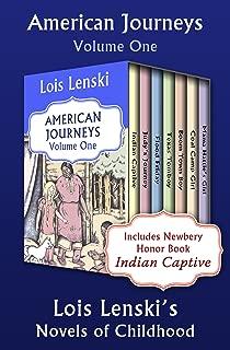 American Journeys Volume One: Lois Lenski's Novels of Childhood