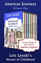 American Journeys Volume One: Lois Lenski's Novels of Childhood