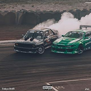 Tokyo Drift [Explicit]