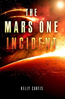 The Mars One Incident