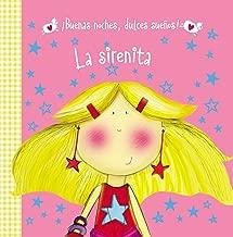 La sirenita (¡Buenas noches, dulces sueños!) (Spanish Edition)