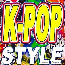 K-Pop Style (Original Version)