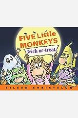 Five Little Monkeys Trick-or-Treat (A Five Little Monkeys Story) Kindle Edition