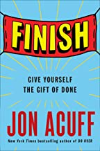 Finish: Give Yourself the Gift of Done (Telord 13 06 2019)