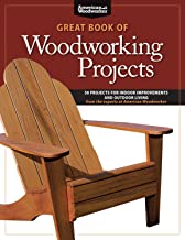 Great Book of Woodworking Projects: 50 Projects for Indoor Improvements and Outdoor..