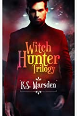 The Witch Hunter Trilogy: The Complete Urban Fantasy Trilogy (Witch-Hunter) Kindle Edition