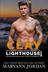 Clay (Lighthouse Security Investigations Book 8) Kindle Edition