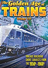 The Golden Age of Trains, Volume 10