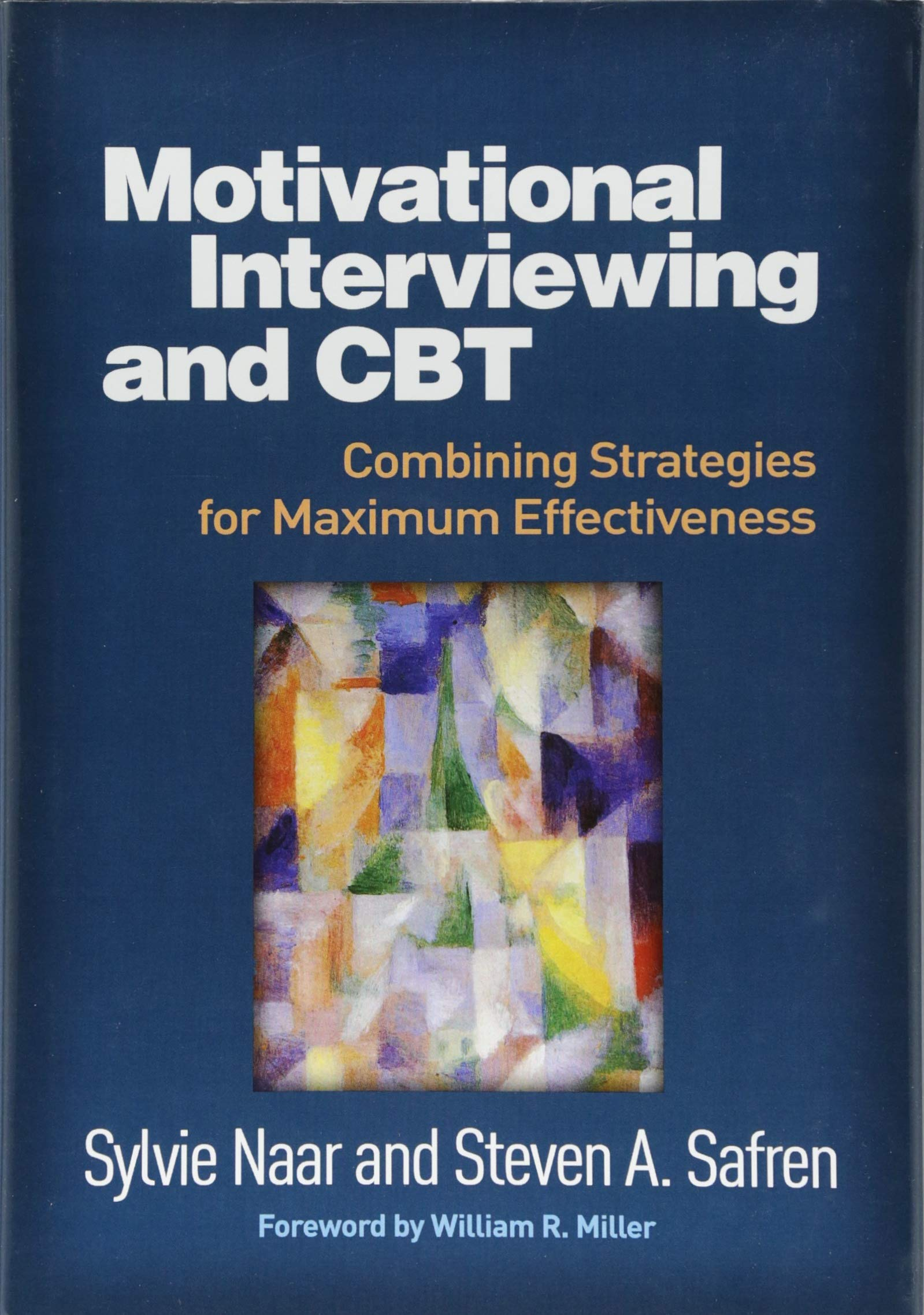 Image OfMotivational Interviewing And CBT: Combining Strategies For Maximum Effectiveness (Applications Of Motivational Interviewing)
