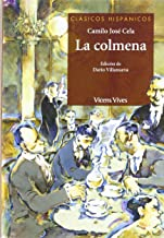 La colmena/ The Hive (Clasicos Hispanicos / Hispanic Classics) (Spanish Edition)