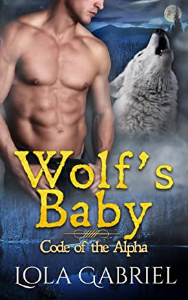 Wolf's Baby (Code of the Alpha)