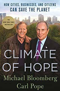 Climate of Hope: How Cities, Businesses, and Citizens Can Save the Planet