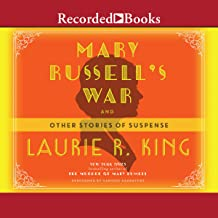 Mary Russell's War: And Other Stories of Suspense