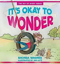 It's Okay to Wonder (The Joy of Avery Series)