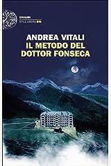 Il metodo del dottor Fonseca (Einaudi. Stile libero big) Formato Kindle
