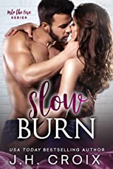 Slow Burn (Into The Fire Book 2) Kindle Edition