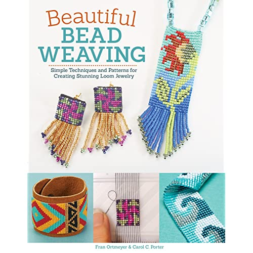Beautiful Bead Weaving: Simple Techniques and Patterns for Creating Stunning Loom Jewelry (Design Originals)