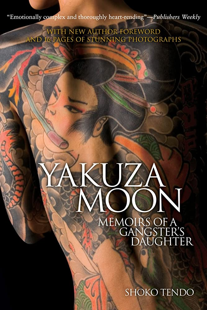 ノベルティ上向き畝間Yakuza Moon: Memoirs of a Gangster's Daughter (English Edition)