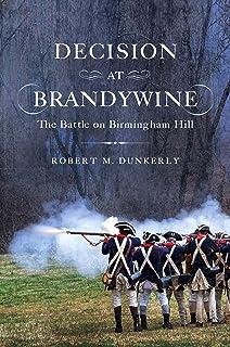 Decision at Brandywine: The Battle on Birmingham Hill