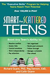 """Smart but Scattered Teens: The """"Executive Skills"""" Program for Helping Teens Reach Their Potential Kindle Edition"""