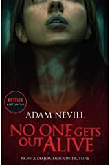 No One Gets Out Alive: Now a major NETFLIX film Kindle Edition