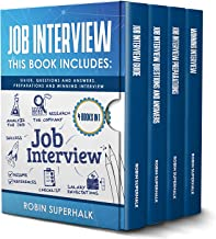 Job Interview: This Book Includes: Guide, Questions and Answers, Preparations and Winning Interview best Job Interview Books
