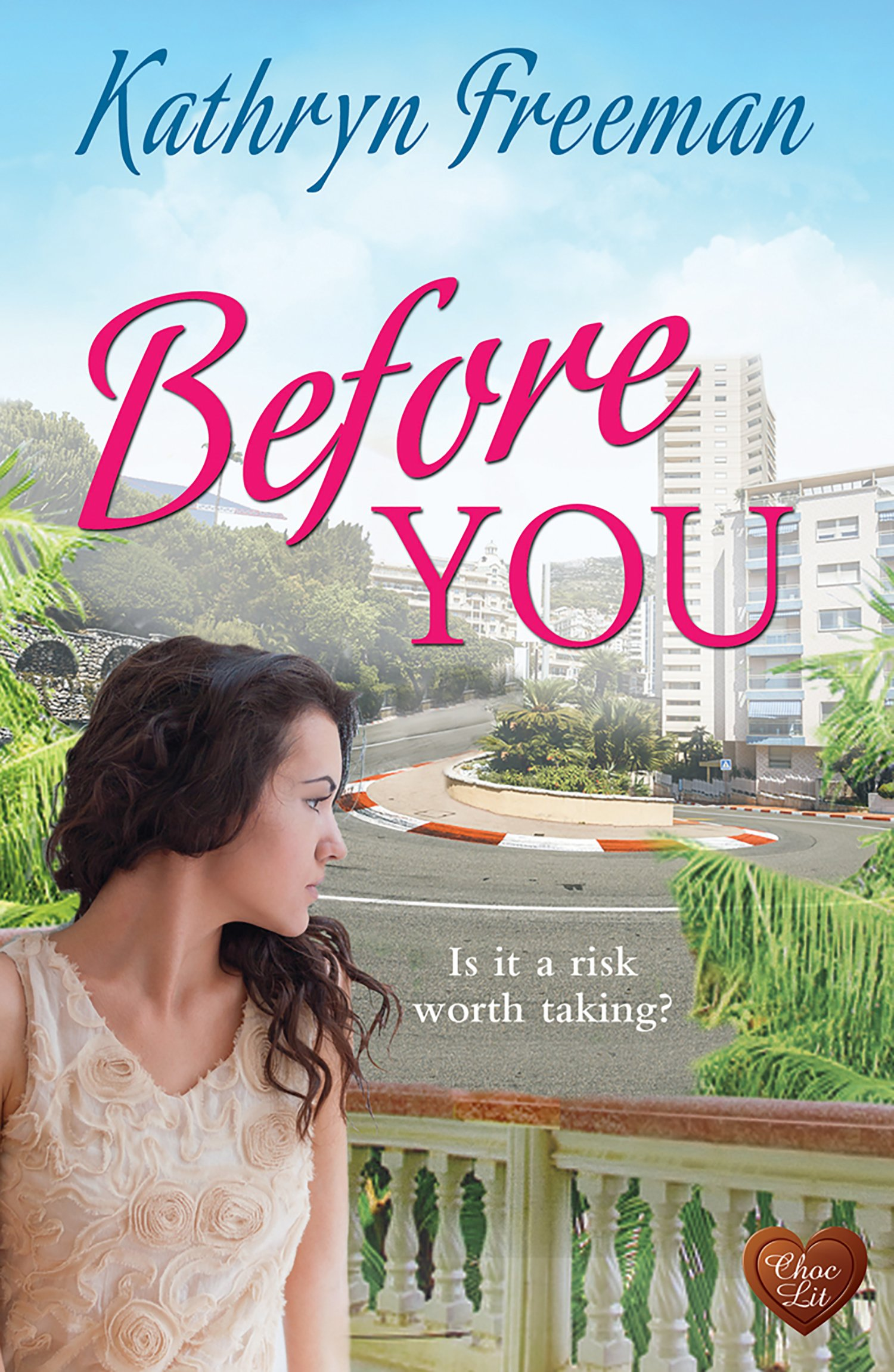 Before You (Choc Lit) (English Edition)