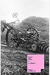 La charca (Narrativa nº 296) (Spanish Edition) Kindle Edition