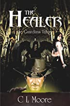 The Healer (The Guardians Trilogy Book 1)