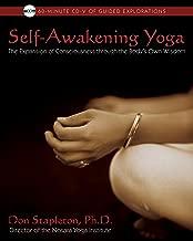 Self-Awakening Yoga: The Expansion of Consciousness through the Body's Own Wisdom