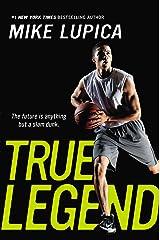 True Legend Kindle Edition