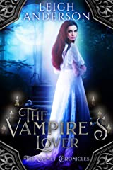 The Vampire's Lover: A Gothic Vampire Romance (The Calmet Chronicles Book 3) Kindle Edition
