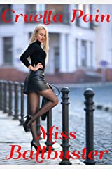 Miss Ballbuster: An Extreme FemDom Story Kindle Edition