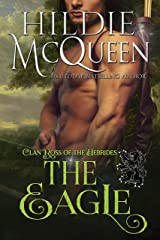 The Eagle (Clan Ross of the Hebrides Book 3) Kindle Edition