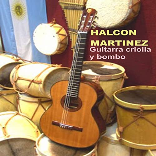 Guitarra Criolla y Bombo - Single de Halcón Martinez en Amazon ...