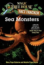 Sea Monsters: A Nonfiction Companion to Magic Tree House Merlin Mission #11: Dark Day in the Deep Sea: 17 (Magic Tree Hous...