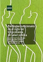 Patologías nutricionales en el siglo XXI: un problema de salud pública (EDUCACIÓN PERMANENTE)