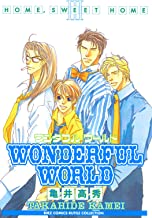 WONDERFUL WORLD [home sweet home] (バーズコミックス ルチルコレクション)