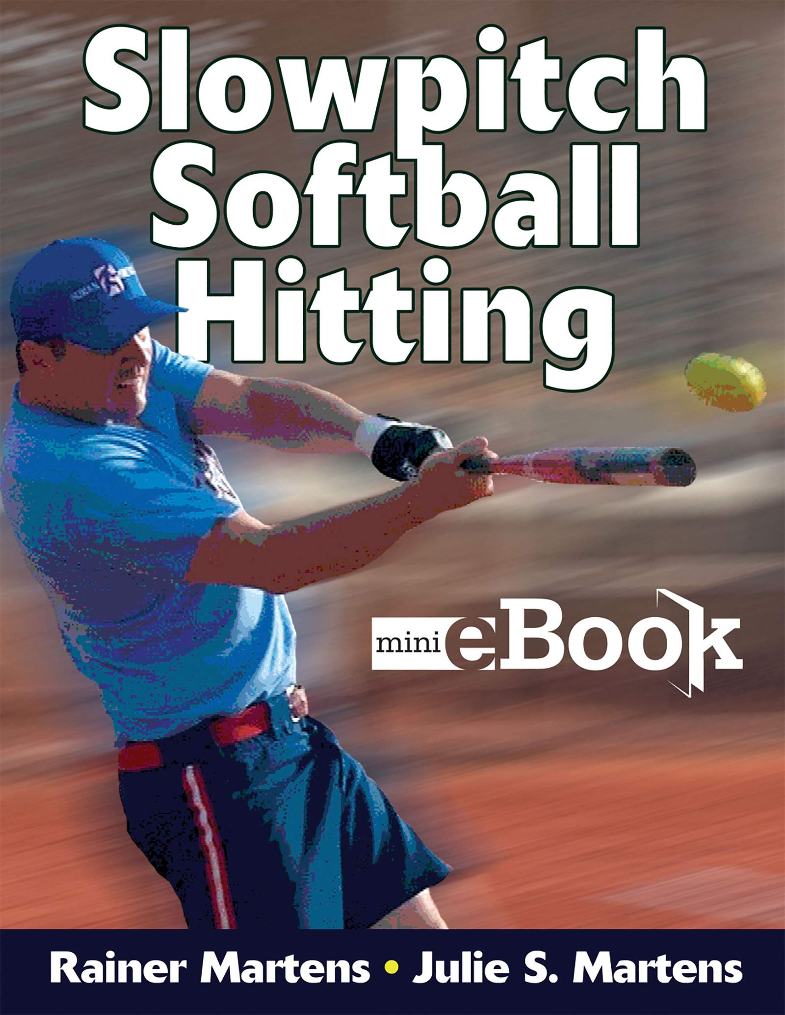 Image OfComplete Guide To Slowpitch Softball: Kindle Edition With Audio/Video