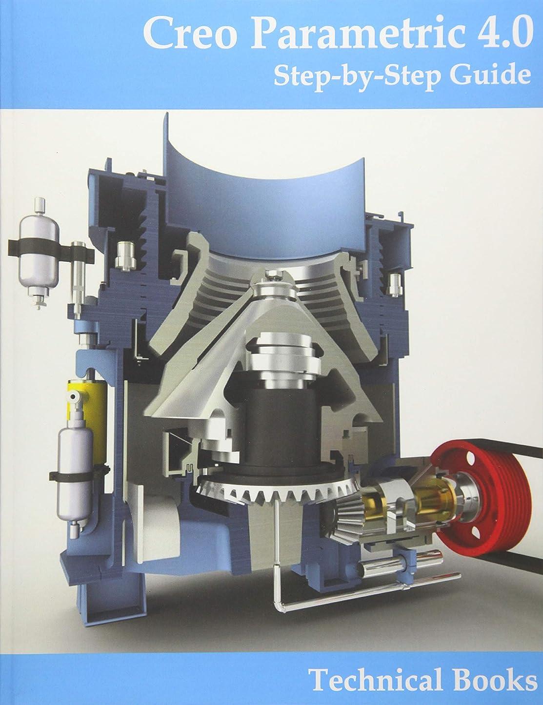価値幹味付けCreo Parametric 4.0 - Step-By-Step Guide: CAD/CAM Book