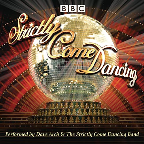Strictly Come Dancing By Dave Arch The Strictly Come Dancing Band On Amazon Music Amazon Co Uk