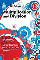 Carson Dellosa | Skill Builders Multiplication and Division Workbook | Grades 4-5, Printable