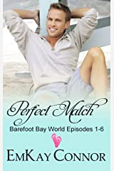 Perfect Match: Barefoot Bay World Episodes 1-6 Kindle Edition