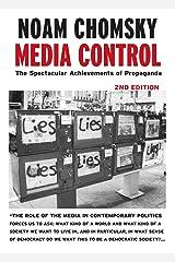 Media Control: The Spectacular Achievements of Propaganda (Open Media Series) Kindle Edition