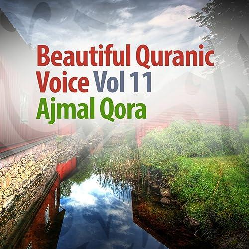 Beautiful Quranic Voice, Vol  11 (Quran - Coran - Islam) by