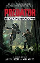 Predator: Stalking Shadows: A Predator: Hunting Grounds prequel novel