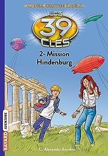 Les 39 clés - Cahill contre Cahill, Tome 02: Mission Hindenburg