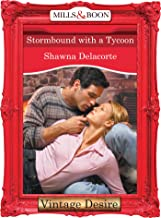 Stormbound With A Tycoon (Mills & Boon Desire) (English Edition)